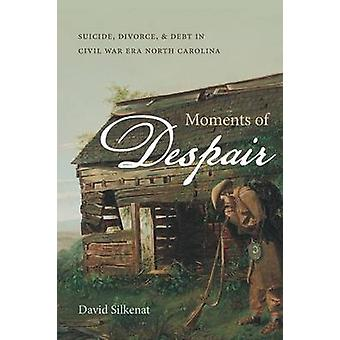 Momente der Verzweiflung - Selbstmord - Scheidung- und Schulden im Bürgerkrieg-Ära noch