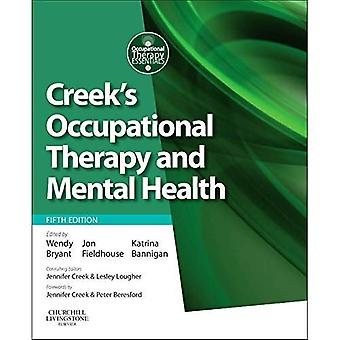 Creek's Occupational Therapy and Mental Health, 5e
