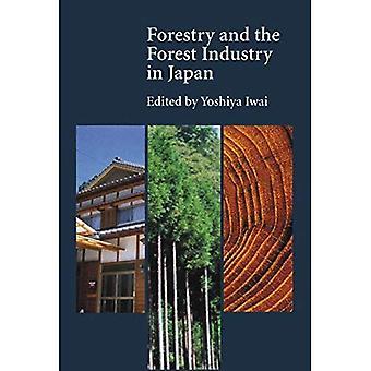 Skogsbruket och skogsindustrin i Japan