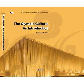 La Culture olympique: une Introduction (Olympisme et Culture sportive en série de Chine)