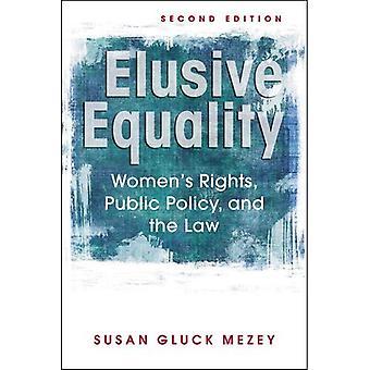Ongrijpbare gelijkheid: rechten van de vrouw, openbare orde en de wet