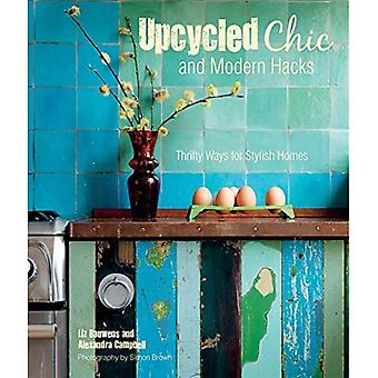 Upcycled Chic and Modern Hacks - Thrifty ways for stylish homes