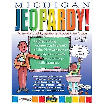 Michigan Jeopardy!: risposte & domande sul nostro stato!