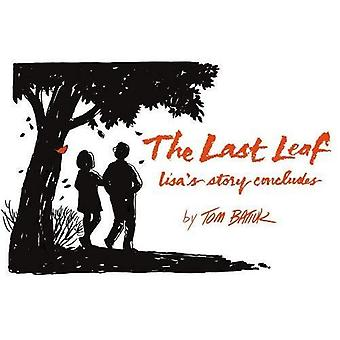 The Last Leaf: Lisa's Story Concludes