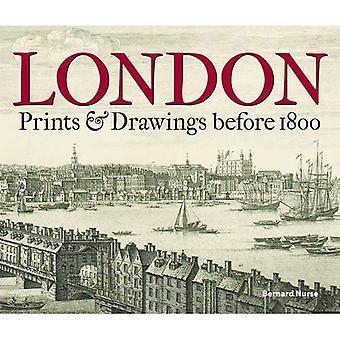 Londres: Tirages & dessins avant 1800