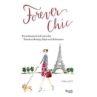 For evigt smarte: Fransk kvinders hemmeligheder for aldring med stil og ynde