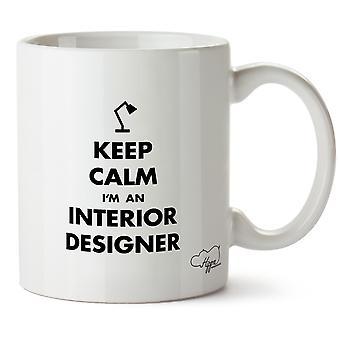 Hippowarehouse pitää rauhallinen olen sisustussuunnittelija painettu muki Cup keraaminen 10oz