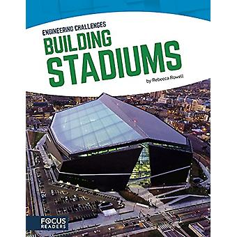 Building Stadiums by  -Rebecca Rowell - 9781635172577 Book
