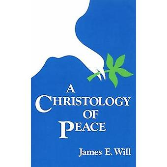 Une christologie de paix par volonté & E. James