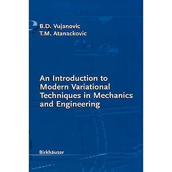 An Introduction to Modern variationele technieken in mechanica en Engineering door Vujanovic & Bozidar D.
