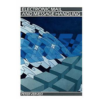 Electronic Mail and Message Handling by Vervest & Peter