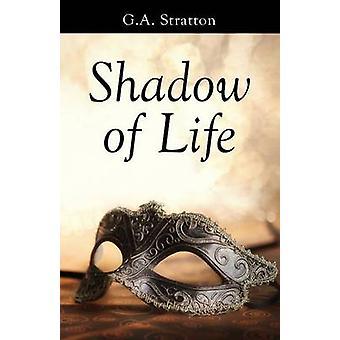 Sombra da vida por Stratton & G.A.