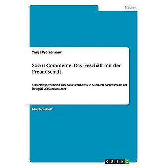 Sociale handel. Das Geschft mit der Freundschaft van Weizemann & Tanja