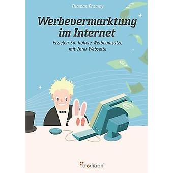Werbevermarktung Im Internet by Promny & Thomas