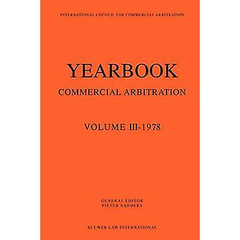 Yearbook Of Commercial Arbitration 1978 by Sanders & Pieter