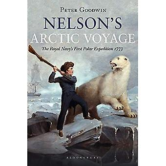 Nelson's Arctic Voyage: The� Royal Navy's first polar expedition 1773