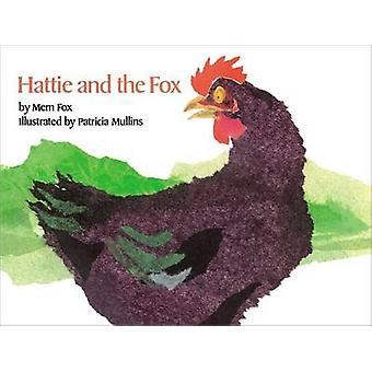 Hattie and the Fox by Mem Fox - 9780027354706 Book