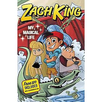 My Magical Life by Zach King - 9780062677181 Book