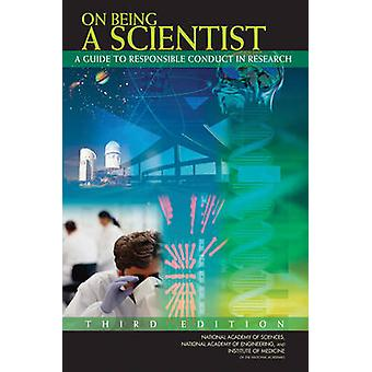 On Being a Scientist - A Guide to Responsible Conduct in Research (3rd