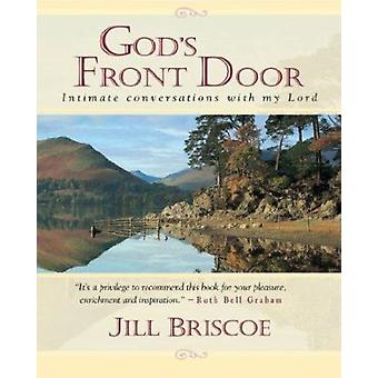 God's Front Door - Private Conversations by Jill Briscoe - 97808254601