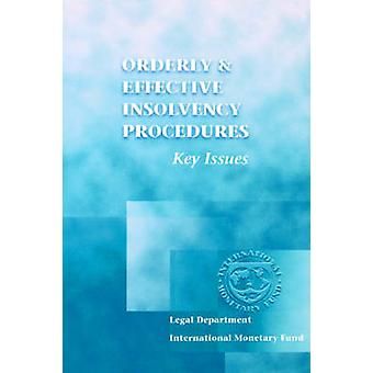 Orderly and Effective Insolvency Procedures - Key Issues by Internatio
