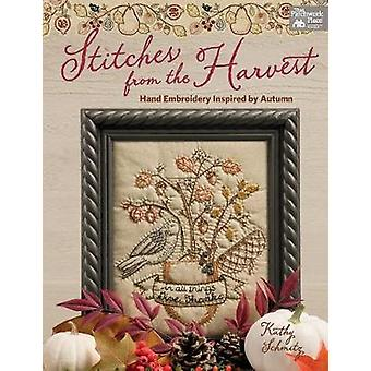 Stitches from the Harvest - Hand Embroidery Inspired by Autumn by Kath
