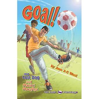 Goal! - Level 3 by Jane A. C. West - Pete Smith - 9781846918520 Book