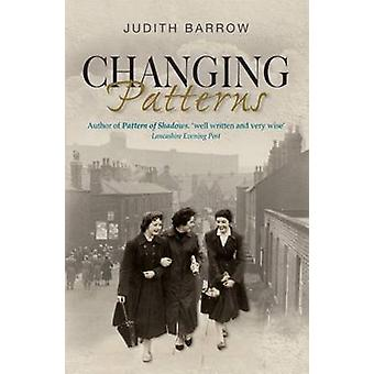 Changing Patterns by Judith Barrow - 9781906784393 Book