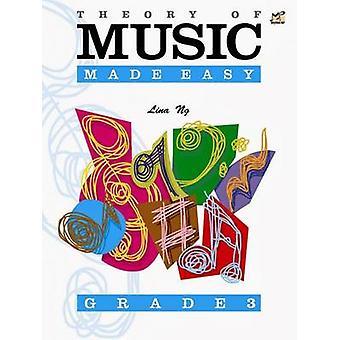 Theory of Music Made Easy Grade 3 by Lina Ng - 9789679852950 Book