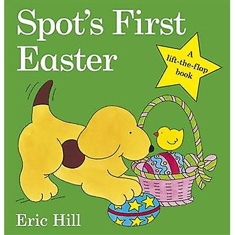 Spots First Easter Board Book by Eric Hill