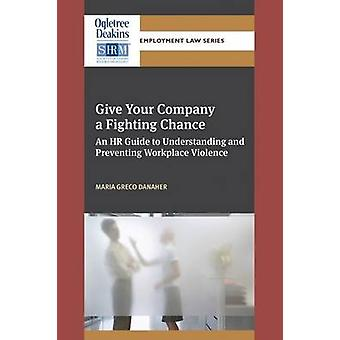 Give Your Company a Fighting Chance - An HR Guide to Understanding and
