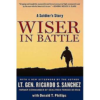 Wiser in Battle by Sanchez & Ricardo S.