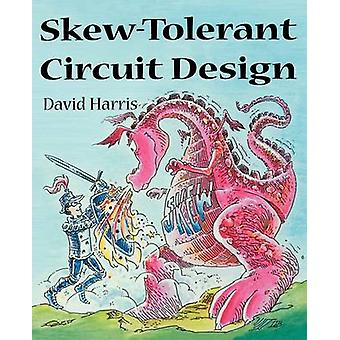 SkewTolerant Circuit Design by Harris & David