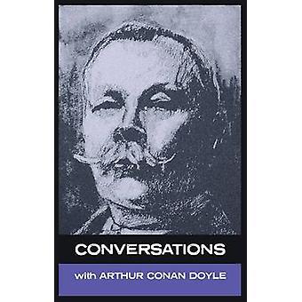 Conversations with Arthur Conan Doyle by Doyle & Arthur Conan