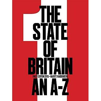 The State of Britain an a  Z by Vandenberg & Maritz