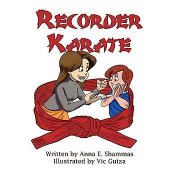 Recorder Karate by Shammas & Anna