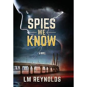 Spies We Know by Reynolds & LM