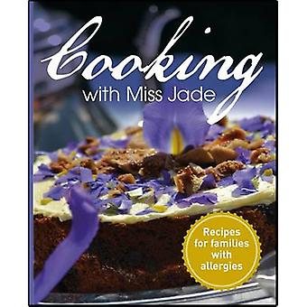 Cooking with Miss Jade by Drummond & Jade