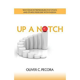 Up a Notch by Pecora & Oliver