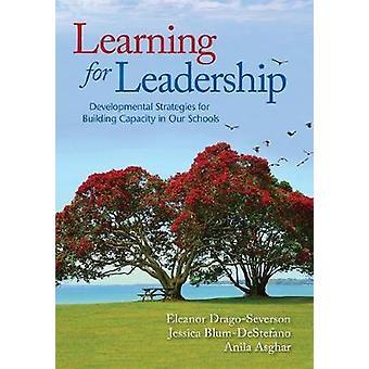 Learning for Leadership by Eleanor DragoSeversonJessica BlumDeStefanoAnila Asghar