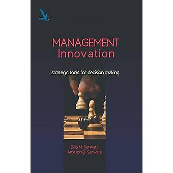 Management Innovations by Sarwate & Dlip