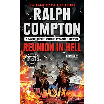 Ralph Compton Reunion In Hell by Carlton Stowers