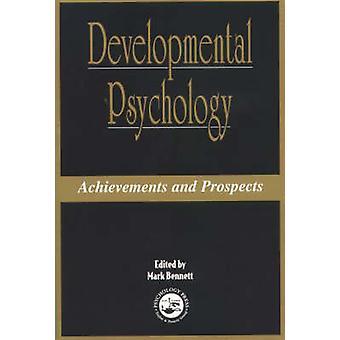 Psychologie du développement - Réalisations et perspectives par Mark Bennett