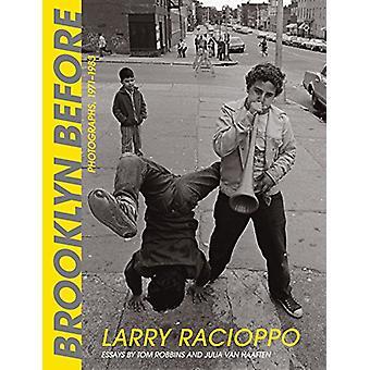 Brooklyn Before - Foto's - 1971-1983 door Larry Racioppo - 97815017