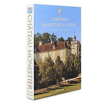 Chateau Monestier La Tour by Jacopo Salvi - 9781614288510 Book