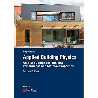 Applied Building Physics - Ambient Conditions - Building Performance a