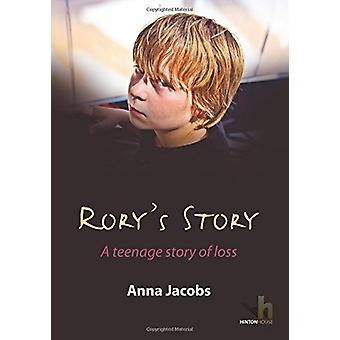 Rory's Story - a Teenager's Story of Loss by Anna Jacobs - 97819065314