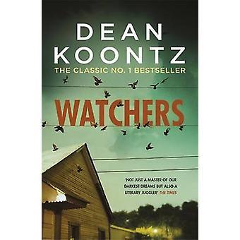 Watchers by Dean Koontz - 9781472230270 Book