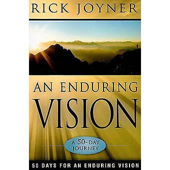 Enduring Vision - A 50-Day Journey by Rick Joyner - 9780768432077 Book