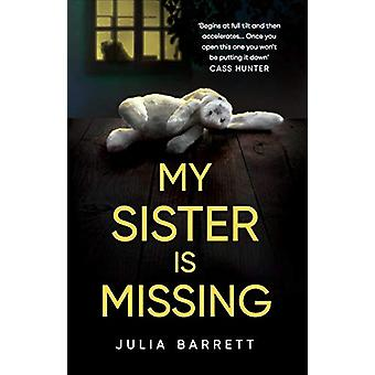 My Sister is Missing by Julia Barrett - 9781910453674 Book